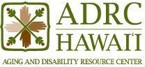 Hawai'i Aging and Disability Resource Center