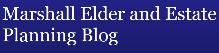 Marshall Elder and Estate Planning Blog
