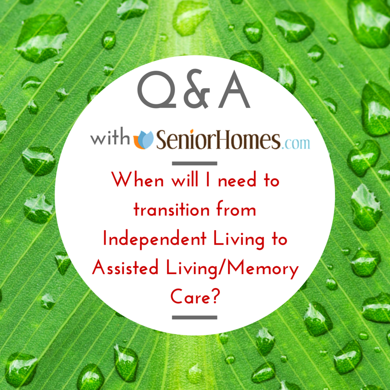 When is it time to transition from assisted living to memory care?